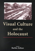 Visual Culture & the Holocaust