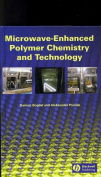 Microwave-Enhanced Polymer Chemistry and Technology