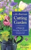 An American Cutting Garden