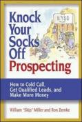 Knock Your Socks Off Prospecting