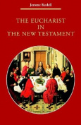 The Eucharist in the New Testament (Zacchaeus studies