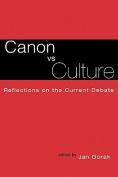 Canon Vs Culture