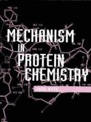 Mechanisms in Protein Chemistry