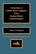 Protection of Public Water Supplies from Groundwater Contamination