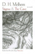 Stigma & The Cave
