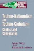 Techno-Nationalism and Techno-Globalism