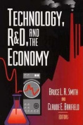 Technology, R & D and the Economy