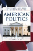 The Facts of File Dictionary of American Politics