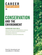 Career Opportunities in Conservation and the Environment (Career Opportunities