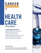 Career Opportunities in Health Care