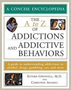The A to Z of Addictions and Addictive Behaviors