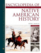 Encyclopedia of Native American History 3 Volume Set