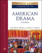 The Facts on File Companion to American Drama, Second Edition
