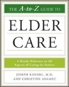The A to Z Guide to Elder Care