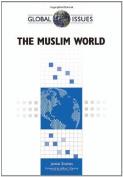 The Muslim World (Global Issues