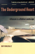 The Underground Heart
