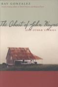 The Ghost of John Wayne