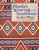 Blanket Weaving in the Southwest