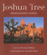 Joshua Tree: Desolation Tango