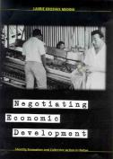 Negotiating Economic Development