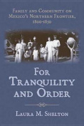 For Tranquility and Order