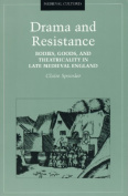 Drama and Resistance