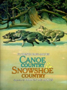 Canoe Country and Showshoe Country