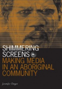 Shimmering Screens