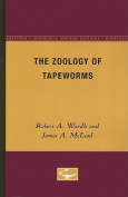 The Zoology of Tapeworms