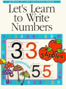 Let's Learn to Write Numbers