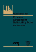 Guidelines for Process Equipment Reliability Data