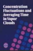 Concentration Fluctuations and Averaging Time in Vapour Clouds