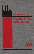 Guidelines for Facility Siting and Layout