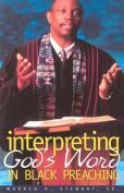 Interpreting God's Word in Black Preaching