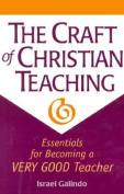 The Craft of Christian Teaching