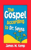 Gospel According to Dr Seuss
