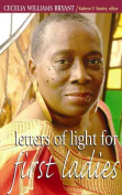 Letters of Light for First Ladies