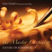 The Master Carpenter