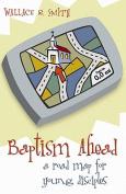 Baptism Ahead
