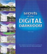 Secrets of the Digital Darkroom