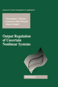Output Regulation of Uncertain Nonlinear Systems (Systems & Control
