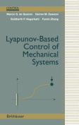 Liapunov-Based Control of Mechanical Systems