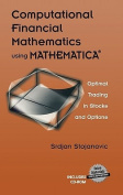 Computational Financial Mathematics Using MATHEMATICA