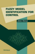Fuzzy Model Identification for Control (Systems and Control