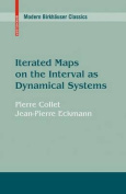 Iterated Maps on the Interval as Dynamical Systems