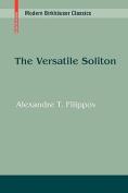 The Versatile Soliton