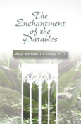 The Enchantment of the Parables