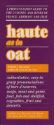 Haute as in Oat