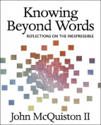 Knowing beyond Words
