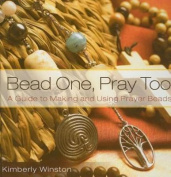 Bead One, Pray Too